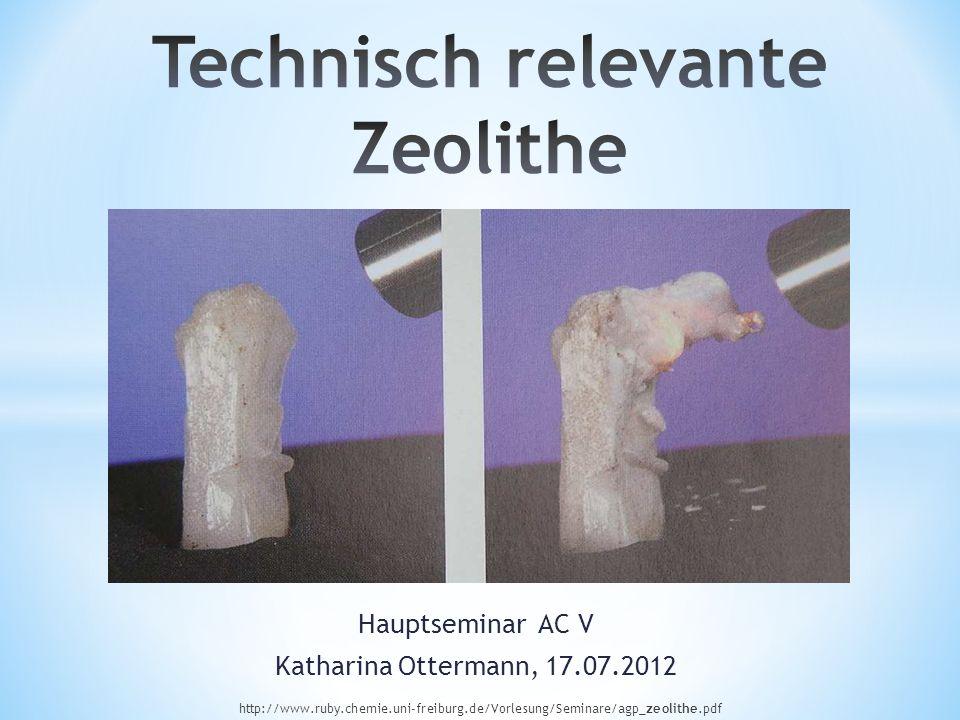 Technisch relevante Zeolithe