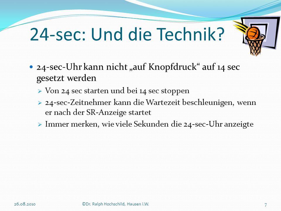 """24-sec: Und die Technik 24-sec-Uhr kann nicht """"auf Knopfdruck auf 14 sec gesetzt werden. Von 24 sec starten und bei 14 sec stoppen."""