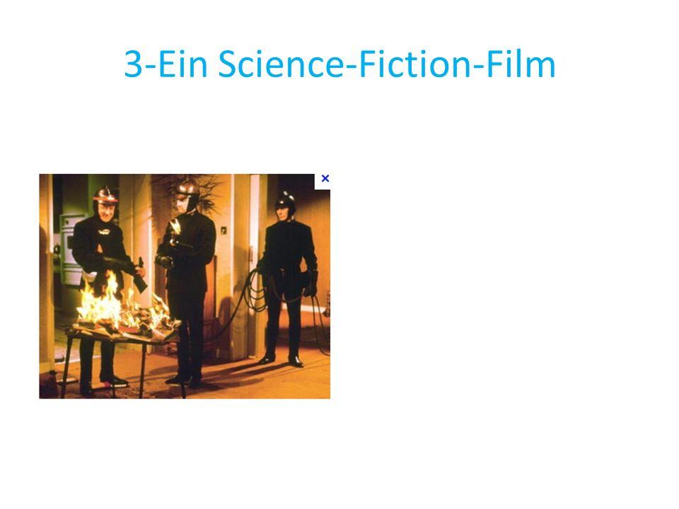 3-Ein Science-Fiction-Film