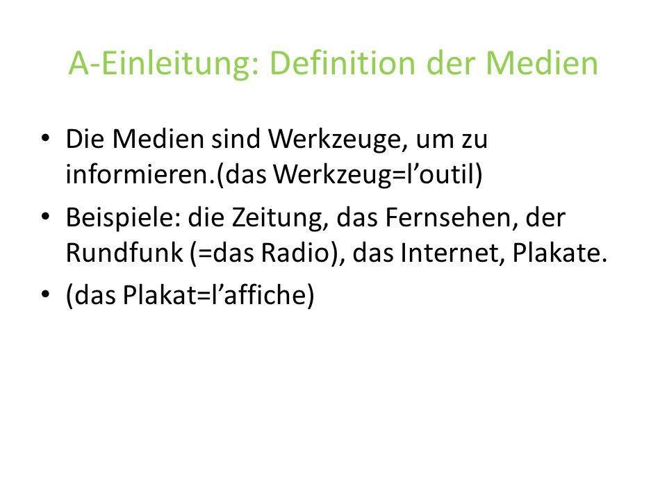 A-Einleitung: Definition der Medien