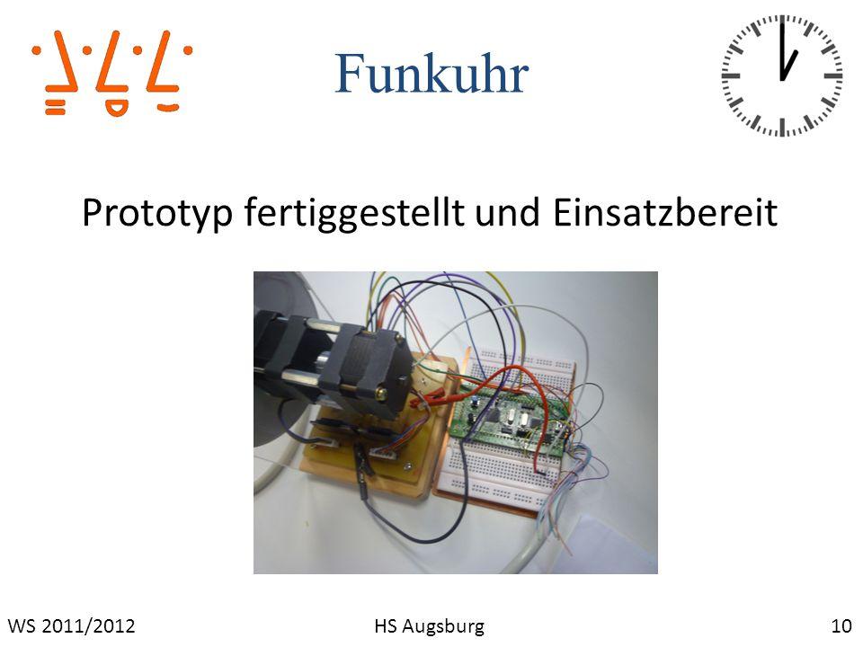 Funkuhr Prototyp fertiggestellt und Einsatzbereit WS 2011/2012