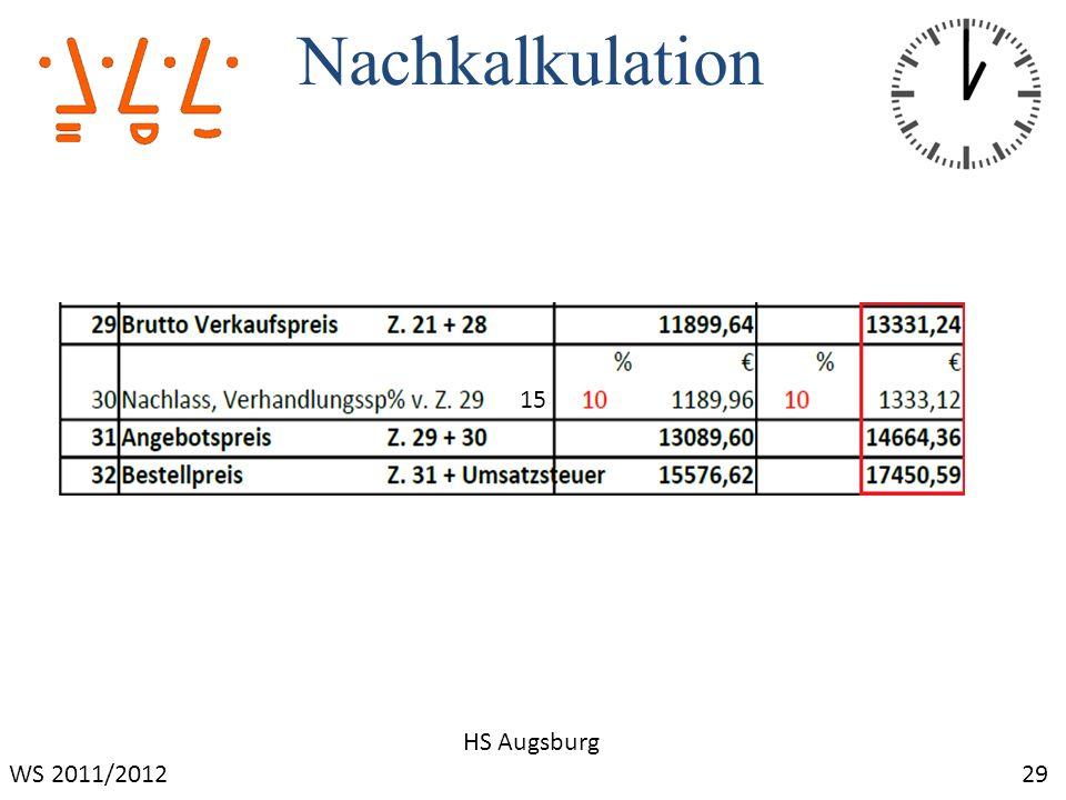 Nachkalkulation 15 HS Augsburg WS 2011/2012 29