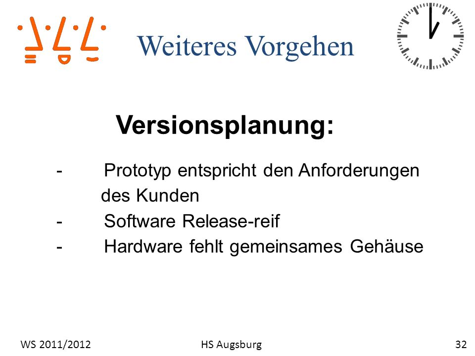Versionsplanung: Weiteres Vorgehen des Kunden - Software Release-reif