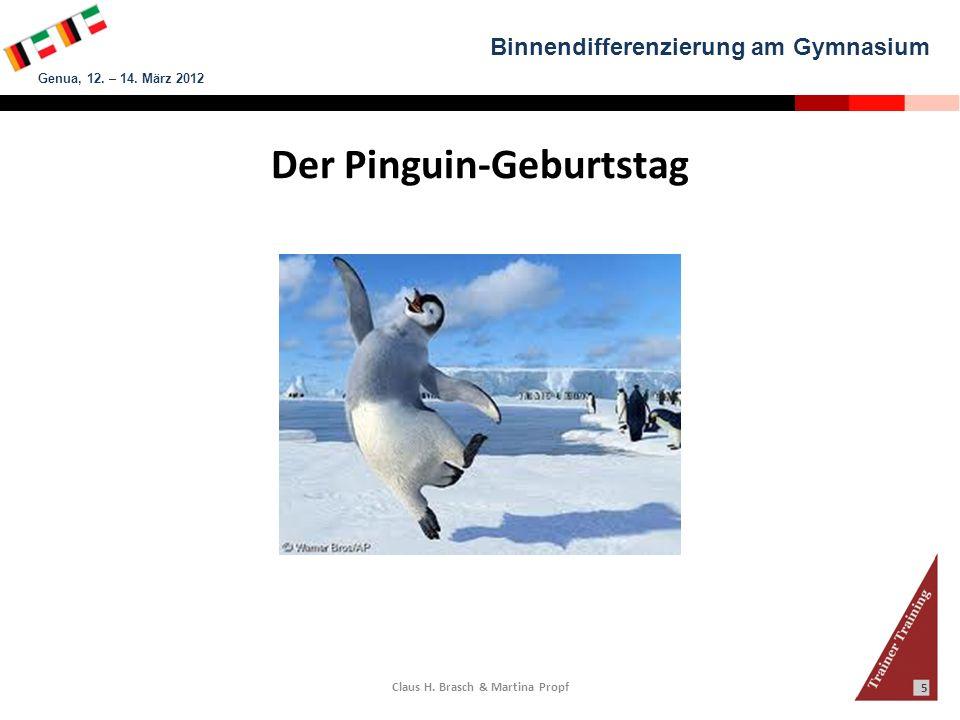Der Pinguin-Geburtstag Claus H. Brasch & Martina Propf