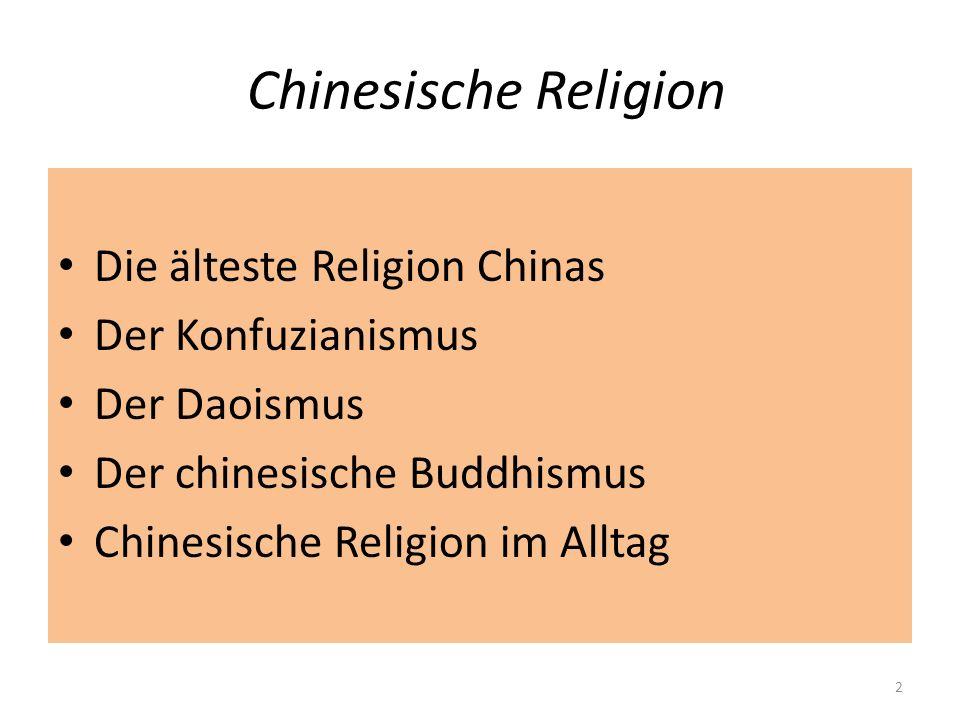 Chinesische Religion Die älteste Religion Chinas Der Konfuzianismus