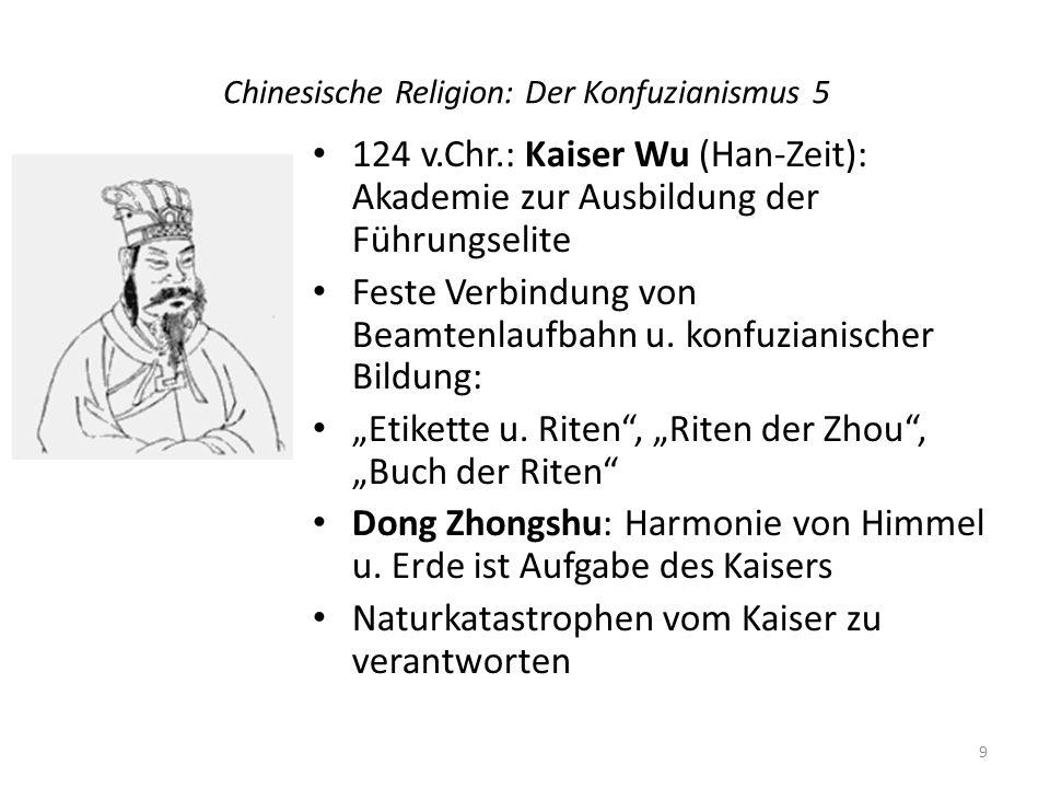 Chinesische Religion: Der Konfuzianismus 5