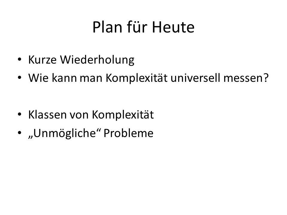 Plan für Heute Kurze Wiederholung