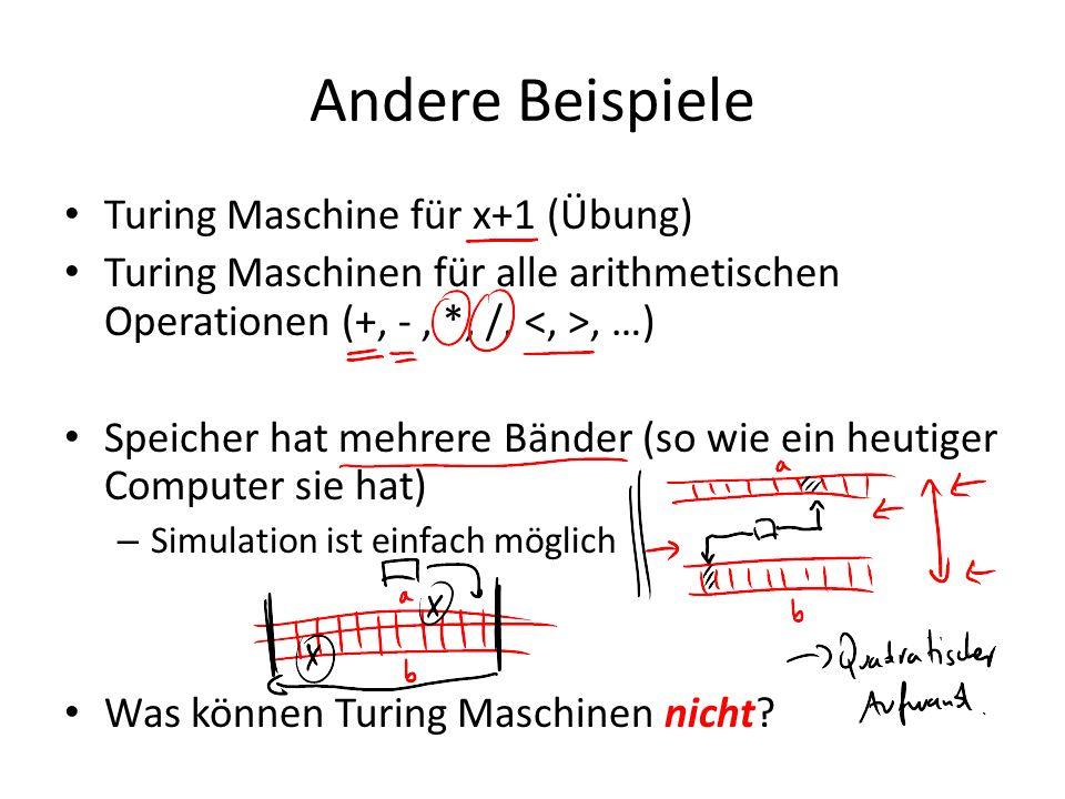 Andere Beispiele Turing Maschine für x+1 (Übung)
