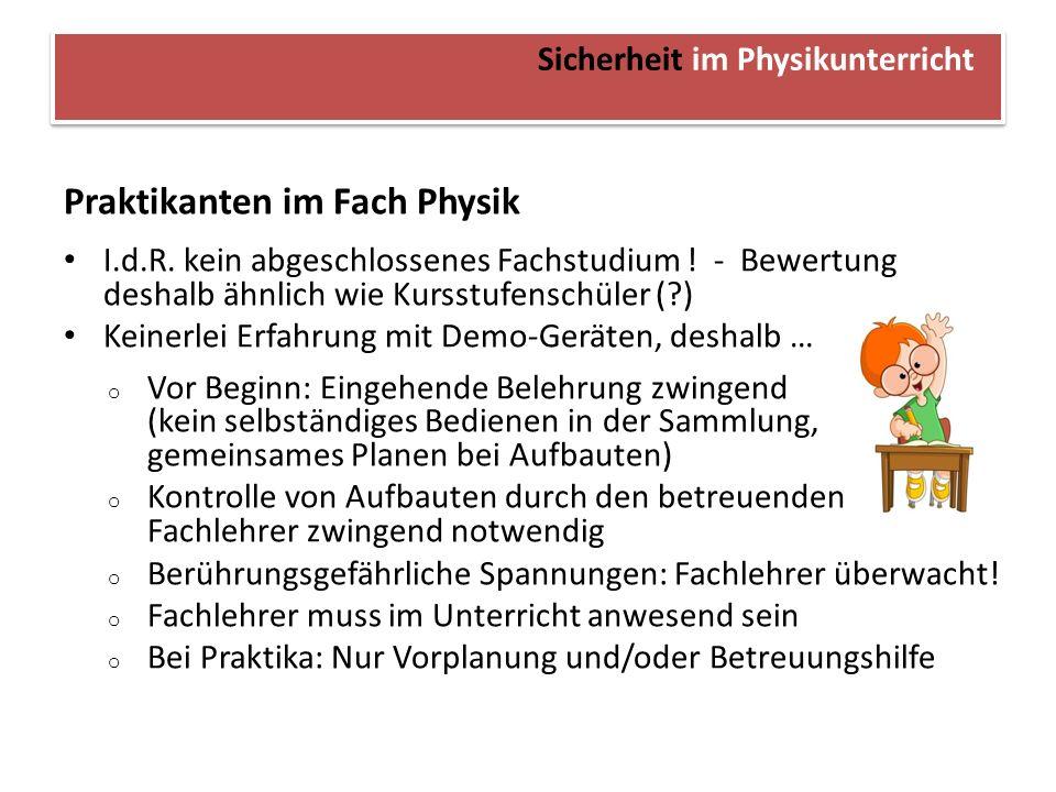 Sicherheit im Physikunterricht