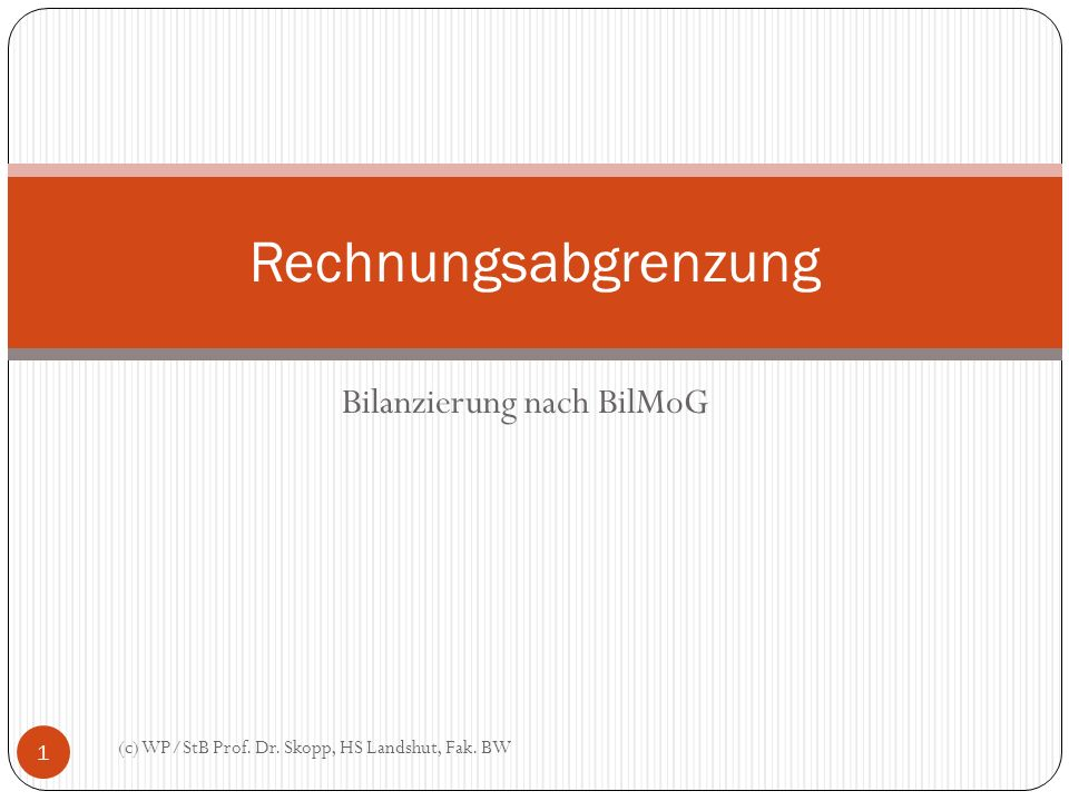 Bilanzierung nach BilMoG