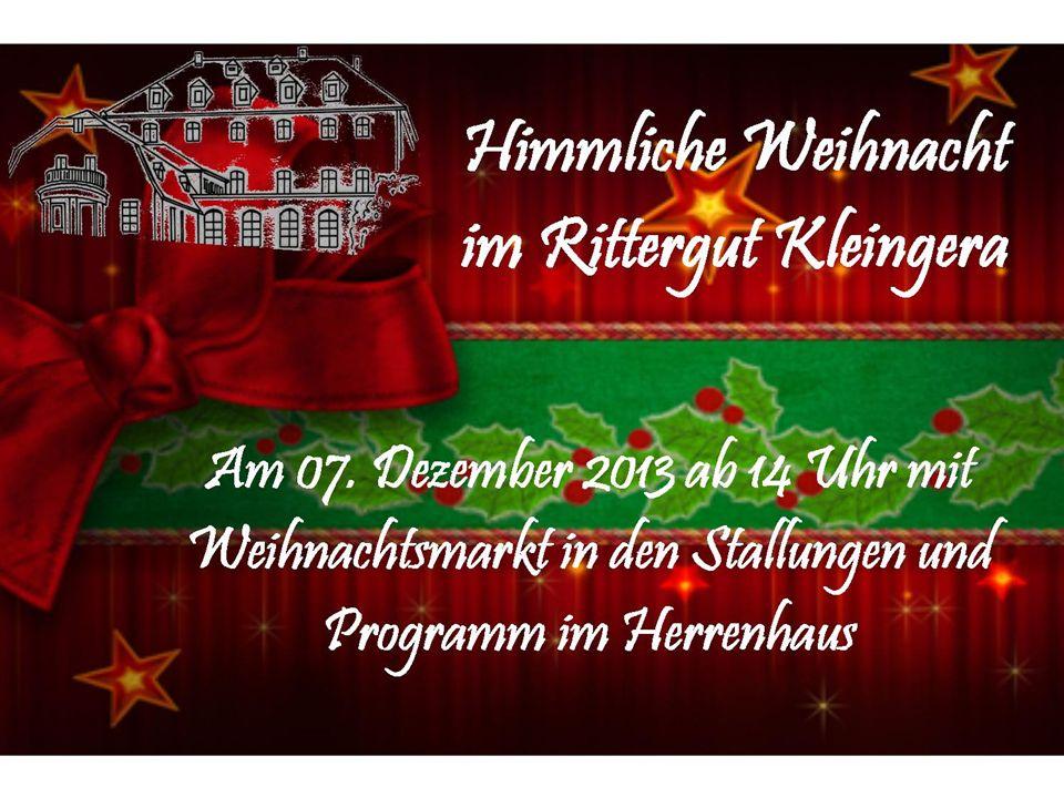 Zur Himmlichen Weihnacht im Rittergut Kleingera