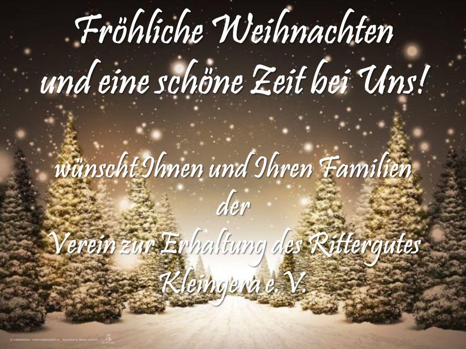Fröhliche Weihnachten und eine schöne Zeit bei Uns