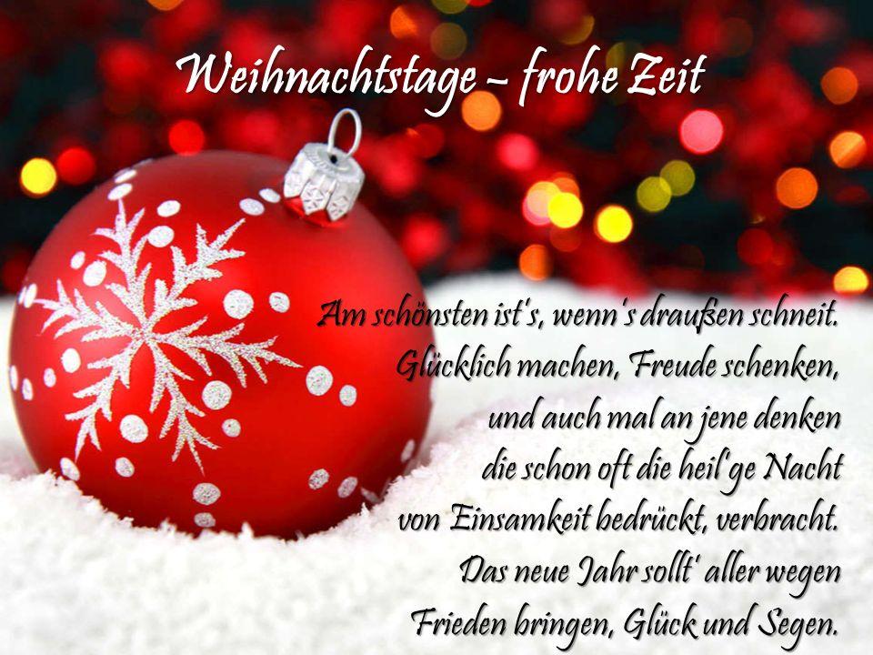 Weihnachtstage – frohe Zeit
