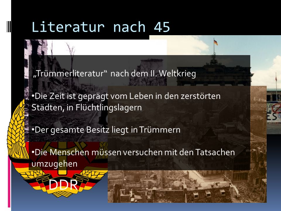 """Literatur nach 45 DDR """"Trümmerliteratur nach dem II. Weltkrieg"""