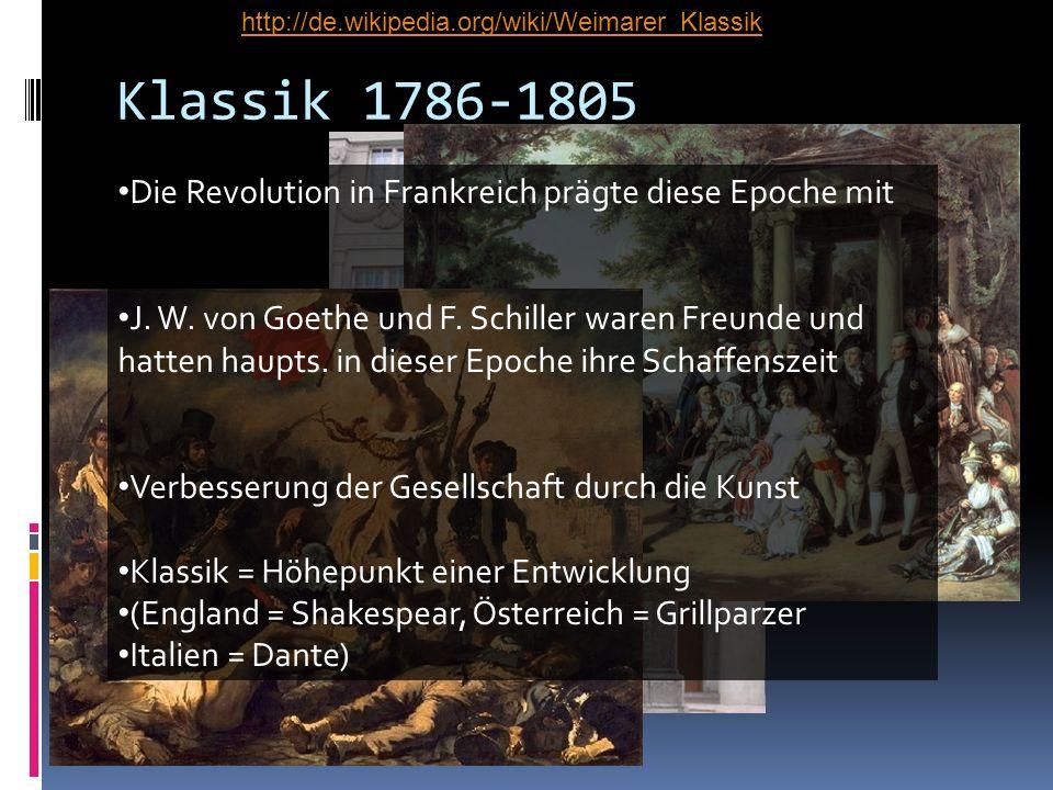 Klassik 1786-1805 Die Revolution in Frankreich prägte diese Epoche mit