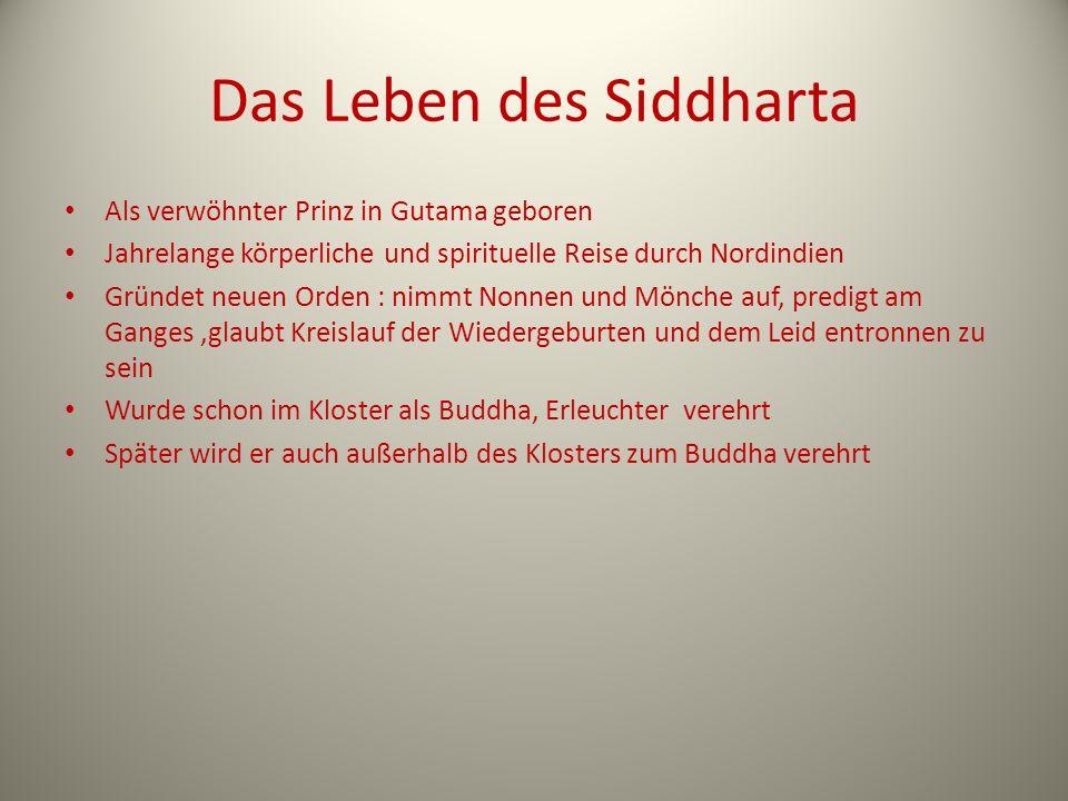 Das Leben des Siddharta