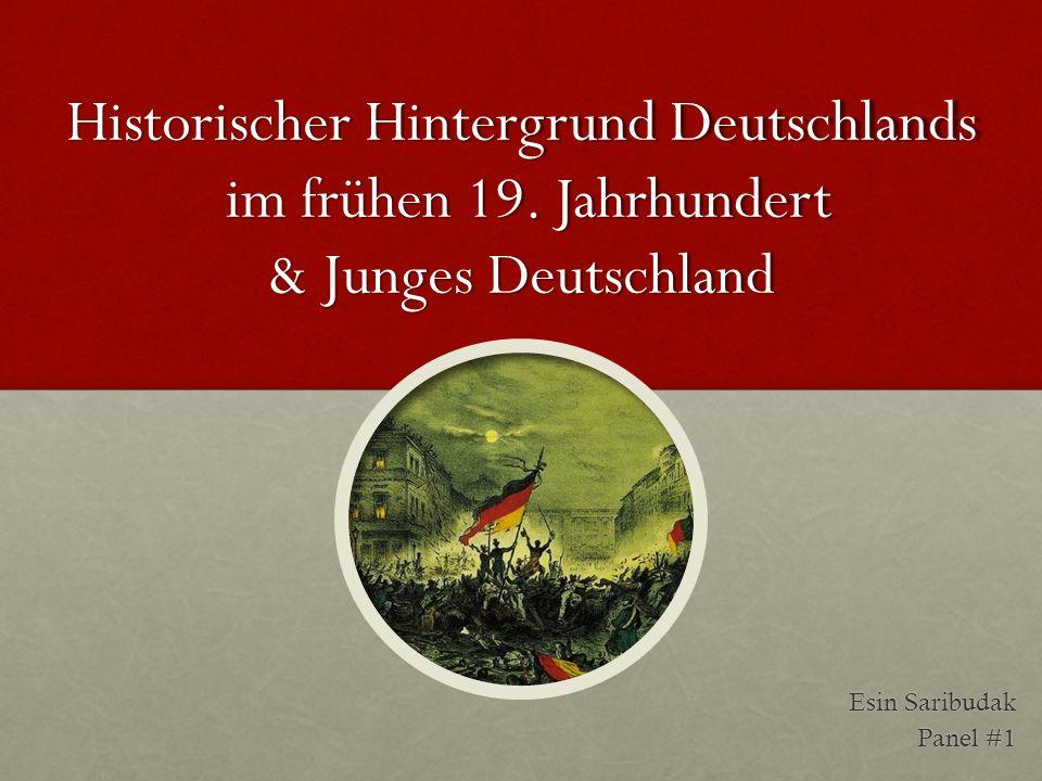 Historischer Hintergrund Deutschlands im frühen 19