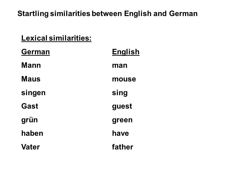 Startling similarities between English and German