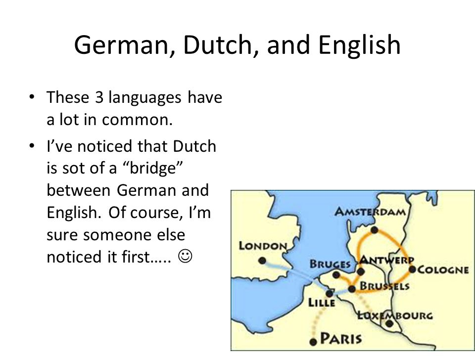 German, Dutch, and English