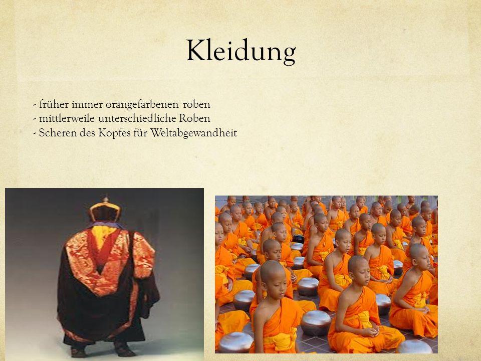 Kleidung - früher immer orangefarbenen roben