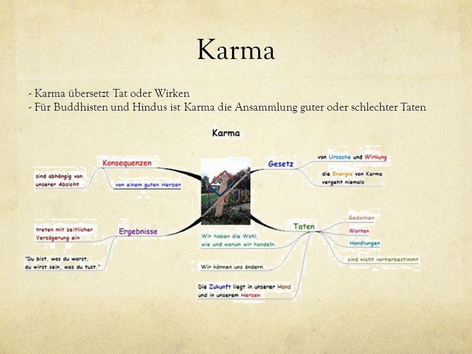 Karma - Karma übersetzt Tat oder Wirken