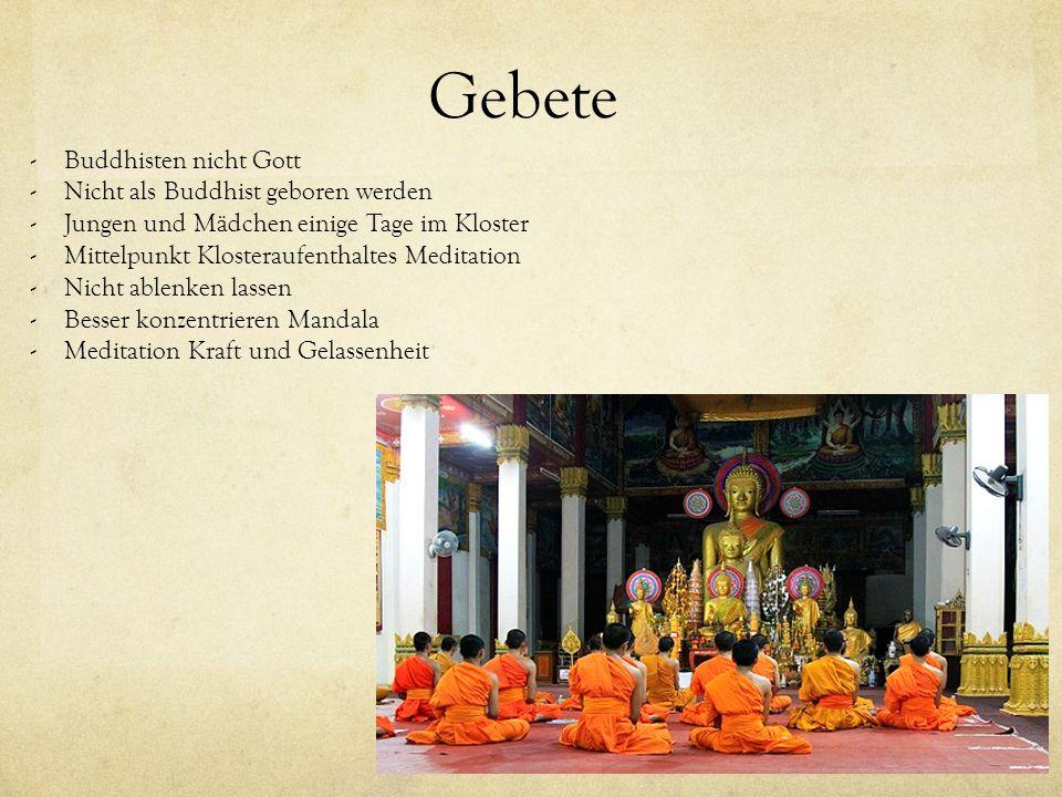 Gebete Buddhisten nicht Gott Nicht als Buddhist geboren werden