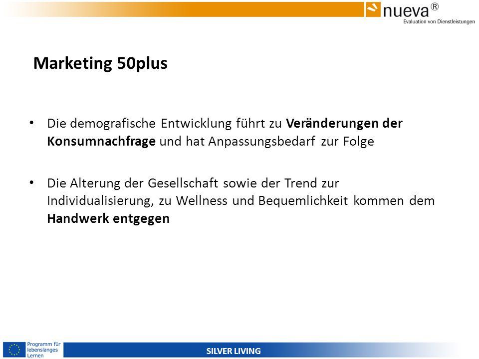 Marketing 50plus Die demografische Entwicklung führt zu Veränderungen der Konsumnachfrage und hat Anpassungsbedarf zur Folge.