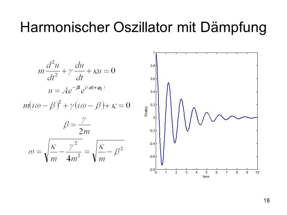 Harmonischer Oszillator mit Dämpfung
