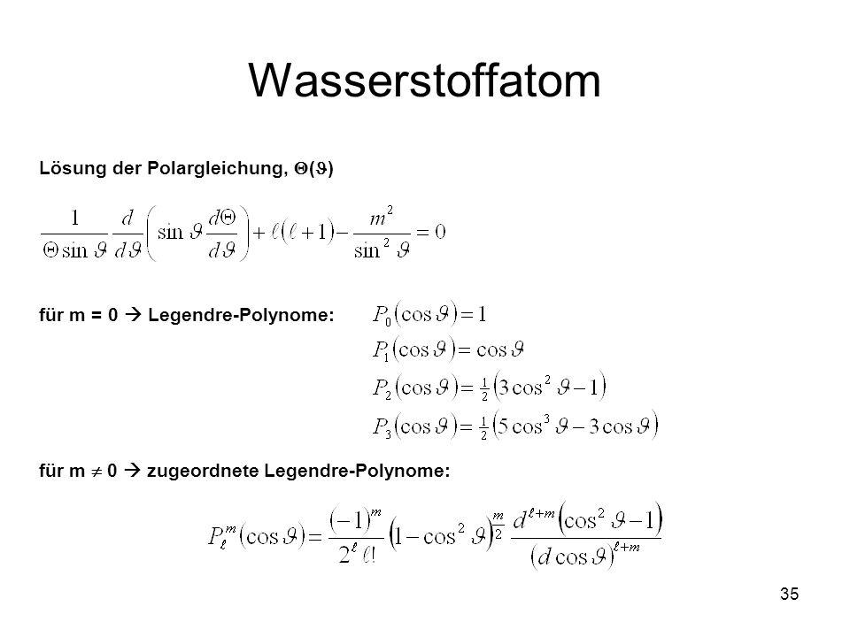 Wasserstoffatom Lösung der Polargleichung, ()