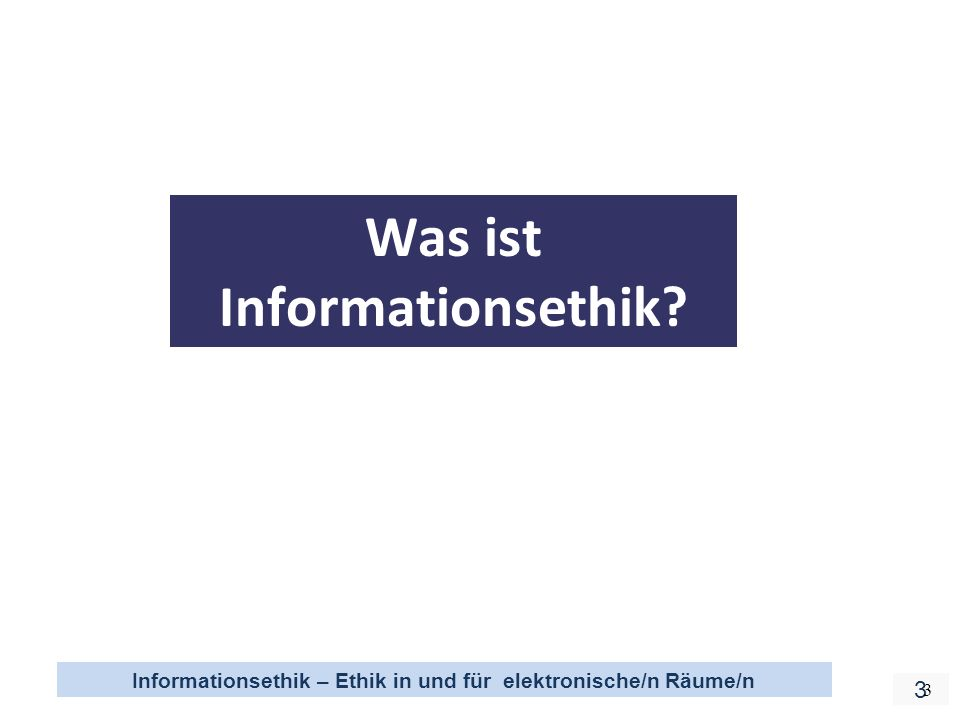 Was ist Informationsethik