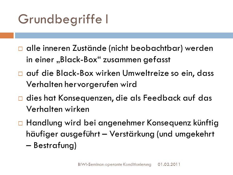 """Grundbegriffe I alle inneren Zustände (nicht beobachtbar) werden in einer """"Black-Box zusammen gefasst."""