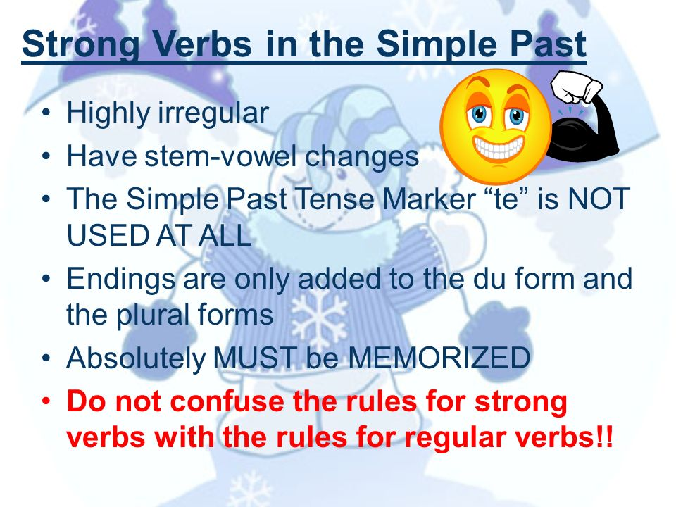 Strong Verbs in the Simple Past