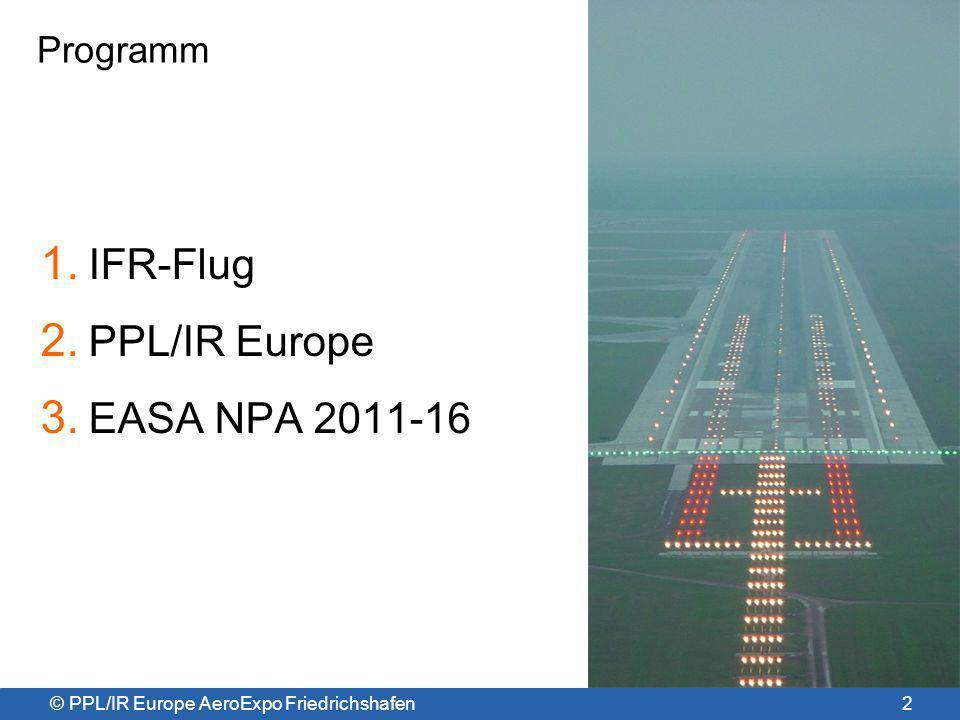 IFR-Flug PPL/IR Europe EASA NPA 2011-16 Programm
