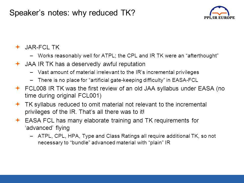Speaker's notes: why reduced TK