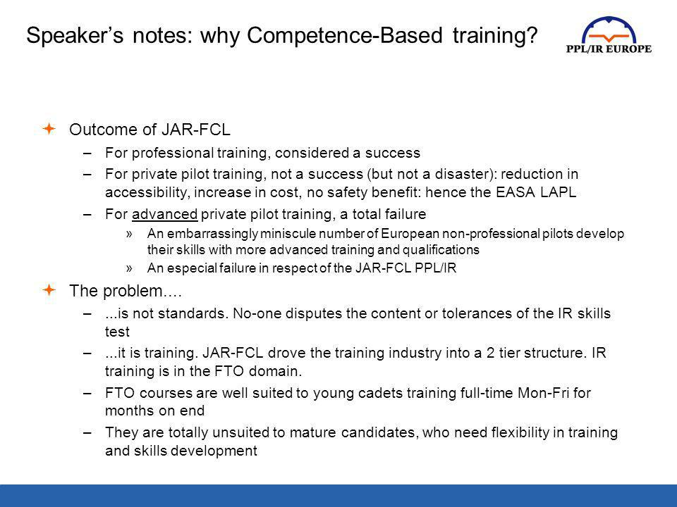 Speaker's notes: why Competence-Based training