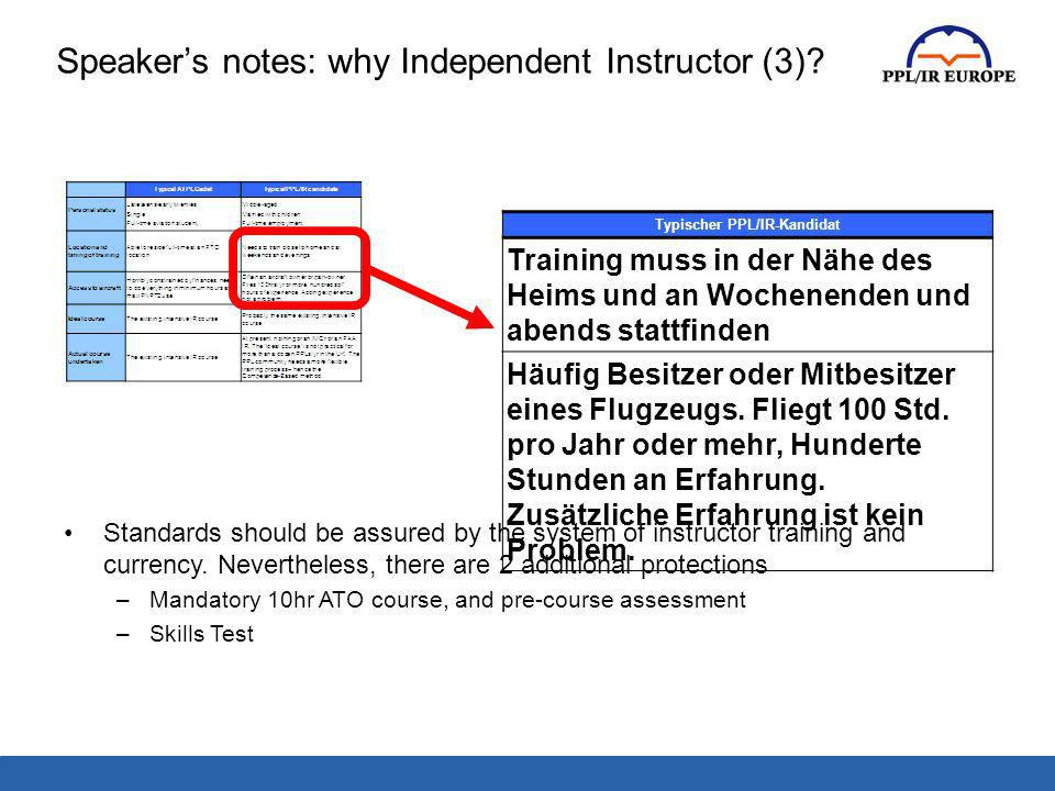 Speaker's notes: why Independent Instructor (3)