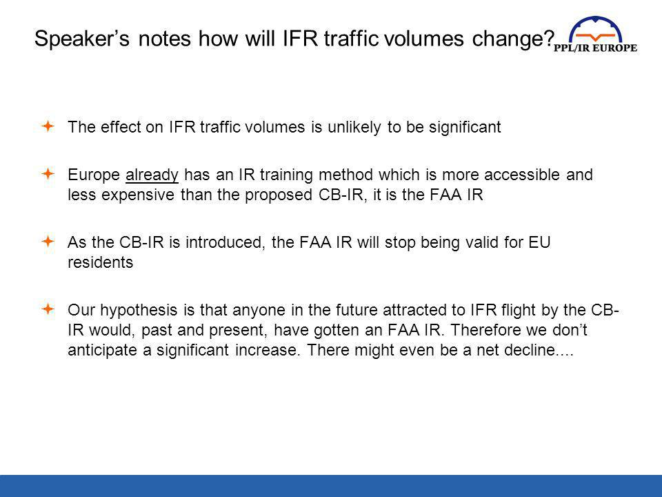 Speaker's notes how will IFR traffic volumes change