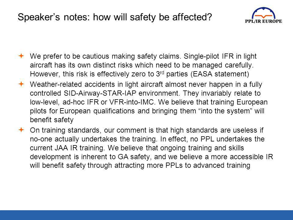 Speaker's notes: how will safety be affected