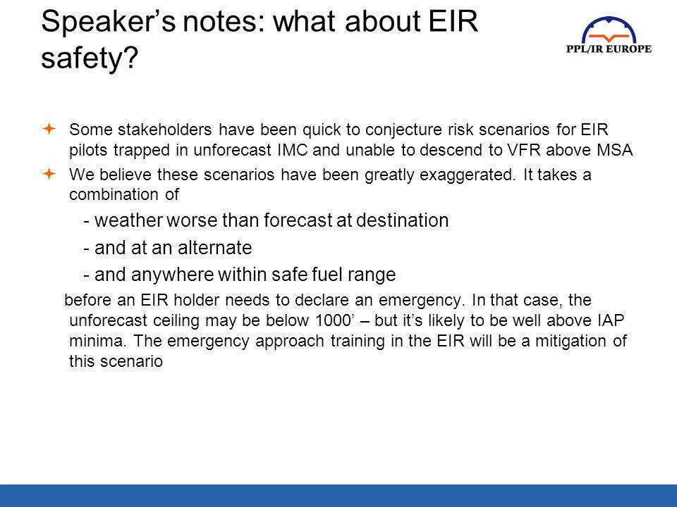 Speaker's notes: what about EIR safety