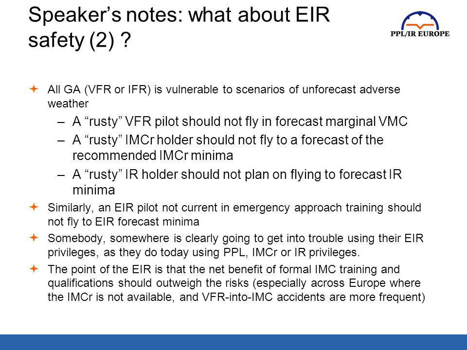 Speaker's notes: what about EIR safety (2)