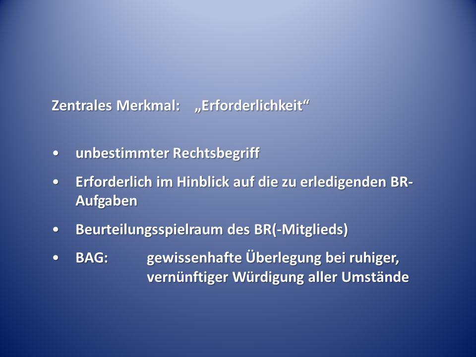 """Zentrales Merkmal: """"Erforderlichkeit"""