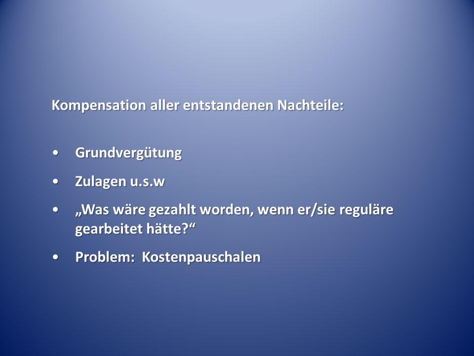 Kompensation aller entstandenen Nachteile: