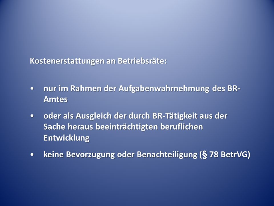 Kostenerstattungen an Betriebsräte: