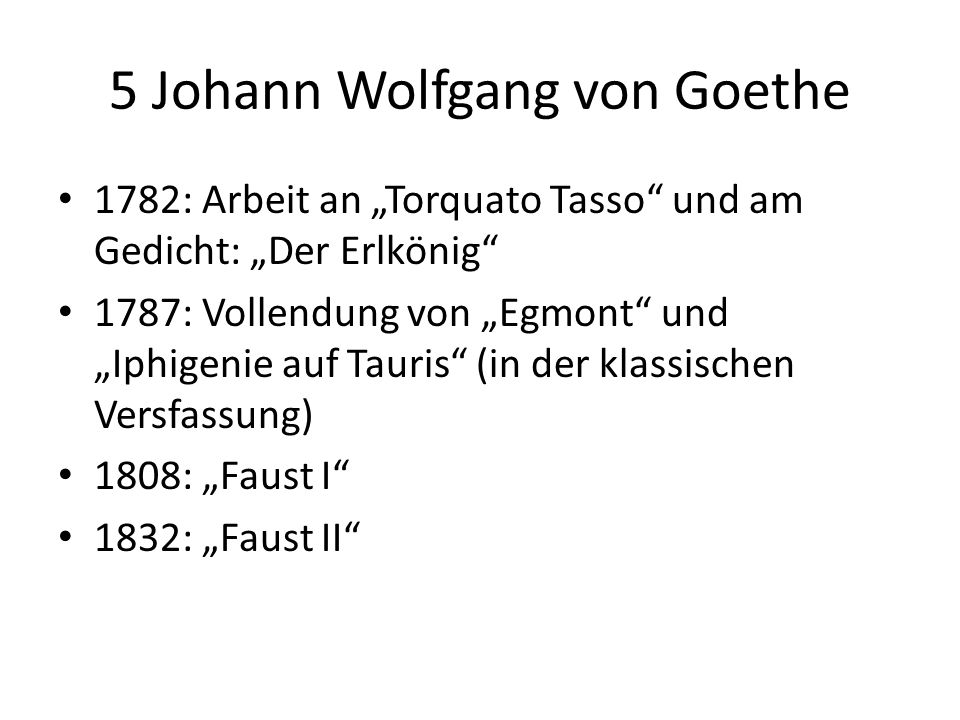 5 Johann Wolfgang von Goethe