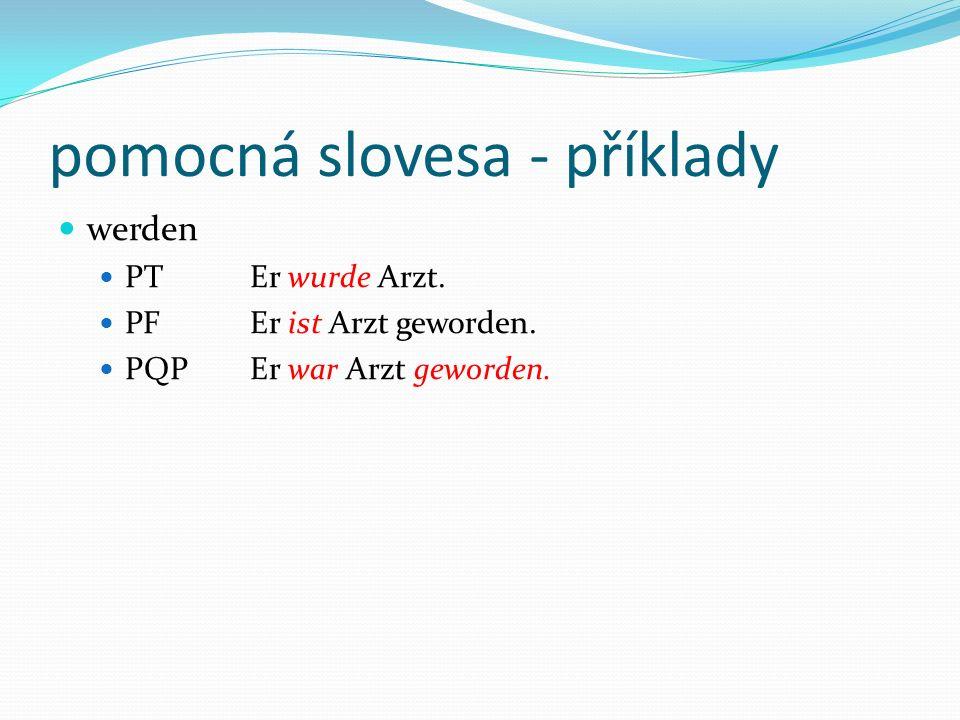pomocná slovesa - příklady