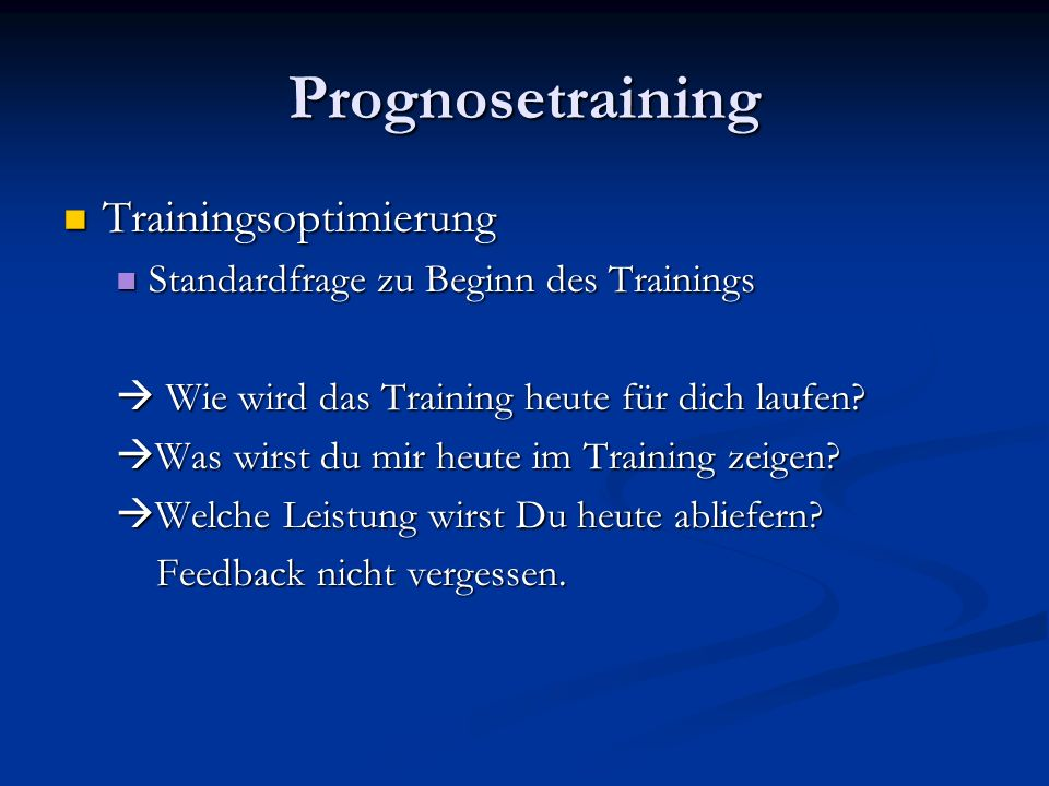 Prognosetraining Trainingsoptimierung