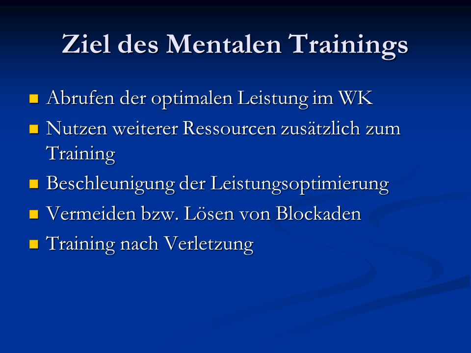 Ziel des Mentalen Trainings