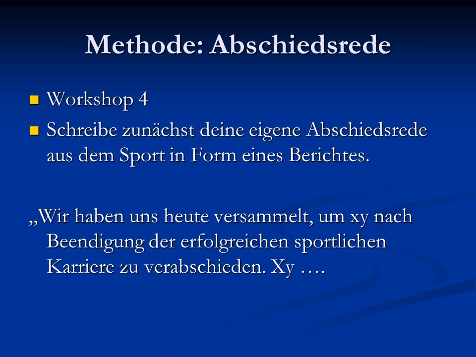 Methode: Abschiedsrede