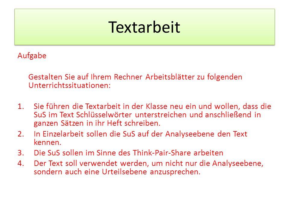Textarbeit Aufgabe. Gestalten Sie auf Ihrem Rechner Arbeitsblätter zu folgenden Unterrichtssituationen: