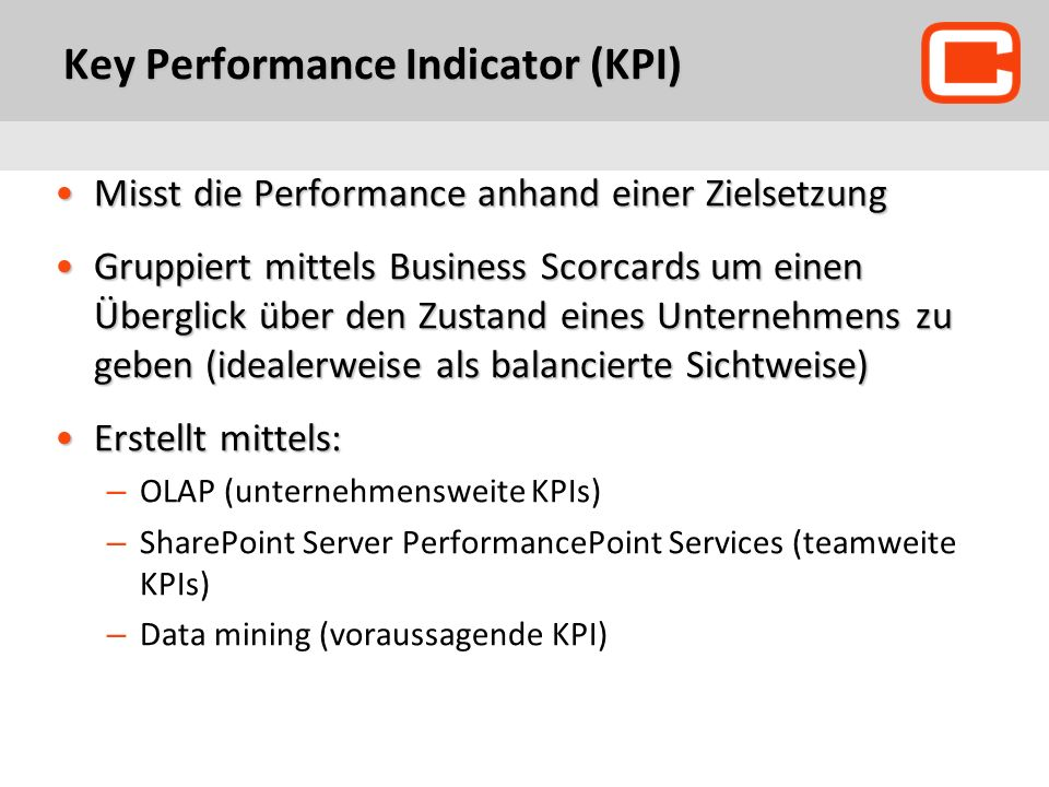 Key Performance Indicator (KPI)